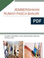 Cara Membersihkan Rumah Pasca Banjir.pptx