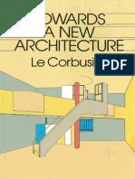 Corbusier Le Towards a New Architecture No OCR