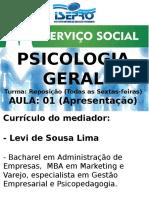 Serviço Social - Psicologia Geral - Aula 01 - 04 03 2016