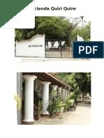Hacienda Quiri Quire