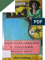 ORTIZ, Renato. Mundializacao e Cultura