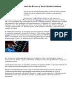 Mercado internacional de divisas y los frikis de sistema