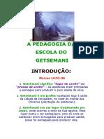 A Pedagogia Da Escola Do Getsemani