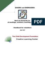 Icebreakers and Energizers e28093 Idea s to Break the Ice at Meetings Seminars Teaching Activities Handbook for Volunteers