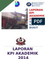Tapak Laporan KPI Akademik 2014 PPD SEK UPSR.pptx