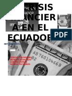 La Crisis Financiera en El Ecuador