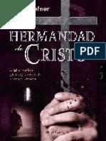 La Hermandad de Cristo.