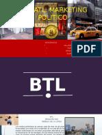 Btl, Atl, Marketing Politico