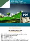 ECO 370 HELP Real Education-eco370help.com