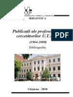 Publicații ale profesorilor și cercetătorilor Universității Tehnice a Moldovei (1964-2009)