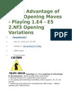 Taking Advantage of Weak Opening Moves