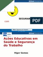 Ações Educativas Em Saúde e Segurança Do Trabalho