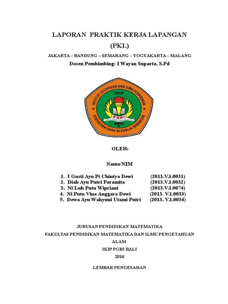Laporan Pkl Jakarta Bandung Semarang Yogyakarta Malang