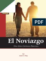El Noviazgo- Una Guia Católica Practica