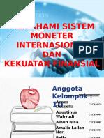 Ppt Kel. 10 Sistem Moneter Internasional Dan Kekuatan Finansial