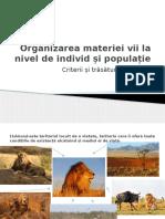 Organizarea materiei vii la nivel de individ și.pptx