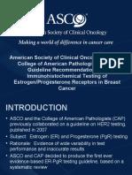 Estrogen Progesterone Receptors In Breast Cancer // ASCO / CAP