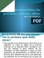 Etiqueta Nutritiva, Las Porciones , Calorías ,