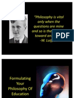 Formulate Your Philosophy of Education