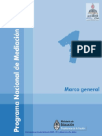 Mediación Escolar 1- Marco General - Ministrio de Educación, Ciencia y Tecnología de La Nación