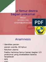 Fraktur femur dextra bagian proksimal
