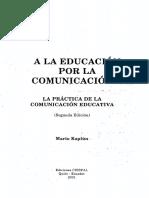 A La Educacion Por La Comunicacion