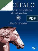 Cebrian, Eloy M. - Bucefalo. Memorias Del Caballo de Alejandro [26153] (r1.0)