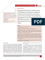 Exploring the Extent of Restoration of Voluntary Movements, Function, Quality of Life and Cost of Formal Care in Dense Strokes Treated by the Optokinetic Chart Stimulation Based OKCSIB Protocol
