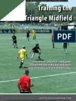 Training the Triangle Midfield