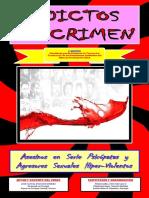 Adictos Al Crimen, asesinos en serie y psicopatas y agresores sexuales hiper-violentos