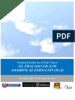 Prensa Escrita en el Pais Vasco. EL FRACASO DE LOS DIARIOS ALTERNATIVOS (I)