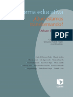 Reforma Educativa ¿Qué Estamos Transformando?  Debate Informado