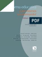 Reforma Educativa ¿Qué Estamos Transformando?  Debate Informado