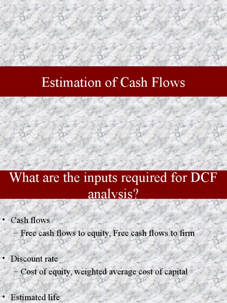 Estimation of Cash Flows and Discount Rate | Free Cash Flow
