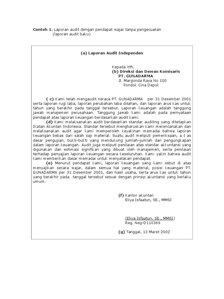 Contoh Laporan Auditor Independen Wajar Tanpa Pengecualian Dengan Paragraf Penjelas Seputar Laporan