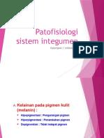Patofisiologi Sistem Integumen