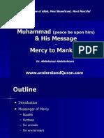 Muhammad Pbuh & His Message - Mercy to Mankind