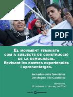 El moviment feminista com a subjecte de construcció de la democràcia. Revisant les nostres experiències i aprenentatges