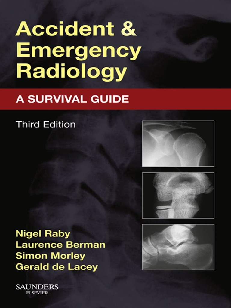 Accident and Emergency Radiology - Raby, Nigel [SRG] | Skeletal ...