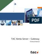 TAC Xenta Server Gateway Technical Manual TAC Xenta 700 5.
