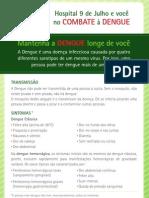 Hospital 9 de Julho e você no combate a dengue