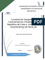 Localización Geográfica y Caracterización Climática de la República de Cuba e  Inventario y Características de Obras de Irrigación Existentes.docx