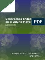 Desórdenes Endocrinos en El Adulto Mayor (1)