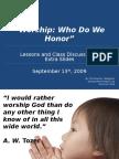 Worship - Who Do We Honor