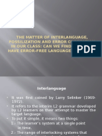Interlanguage, Fossilization and Error Correction