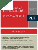 concretismo, poesia marginal e praxis