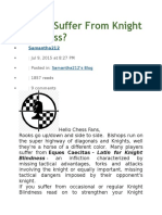 Do You Suffer From Knight Blindness