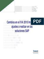 Cambios en El IVA 2010 y Ajustes en SAP V01