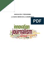 Innovación y Periodismo. La Nueva Misión de La Universidad