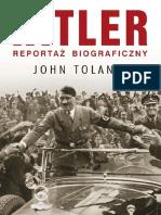 John Toland - Hitler. Reportaż Biograficzny
